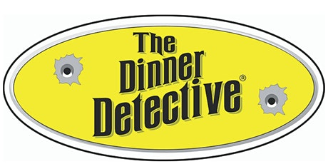 """The Dinner Detective"" Murder Mystery Dinner Show -- St. Louis tickets"