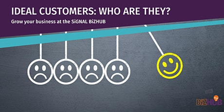 IDEAL CUSTOMERS: WHO ARE THEY? tickets