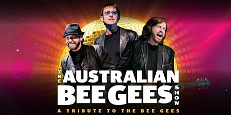 The Australian Bee Gees Show tickets
