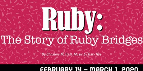 """Ruby: The Story of Ruby Bridges"" tickets"