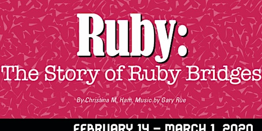 """""""Ruby: The Story of Ruby Bridges"""""""