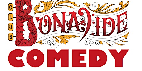 Live Stand-Up Comedy at Club Bonafide tickets