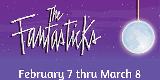 "Citadel Theatre presents ""The Fantasticks"""