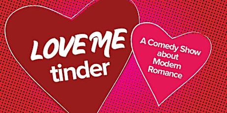 Schaumburg Love Me Tinder tickets
