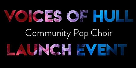 Voices of Hull Launch Event tickets