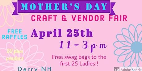 Mother's Day Craft Vendor Fair tickets