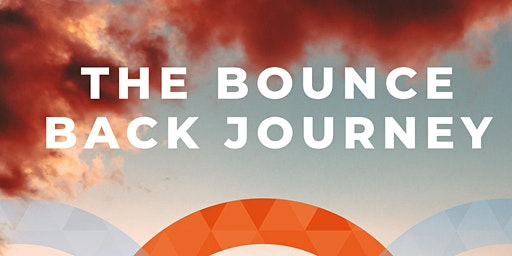 Launch Party for The Bounce Back Journey!