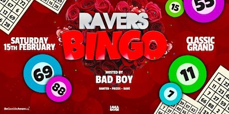 Ravers Bingo: Valentines Special tickets