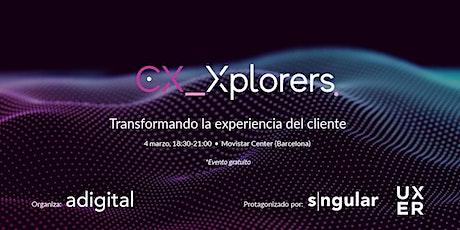 CX_Xplorers Barcelona tickets