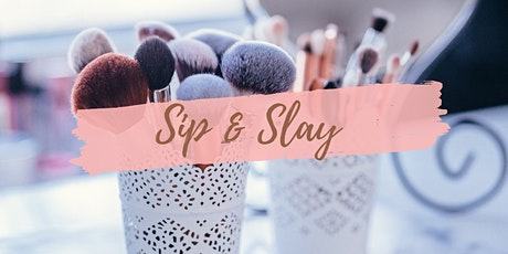 SIP & SLAY tickets