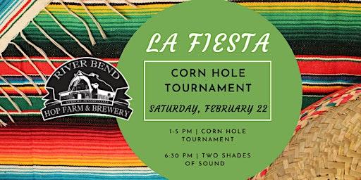 La Fiesta Corn Hole Tournament