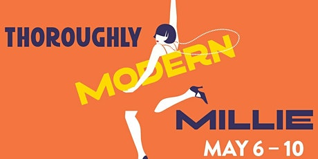 """Thoroughly Modern Millie"" tickets"