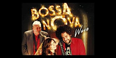 """Bossa Nova Wave"" tickets"