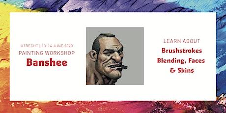 Painting Workshop Banshee | 13-14 June 2020 tickets