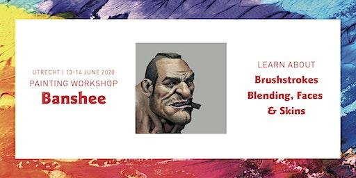 Painting Workshop Banshee | 13-14 June 2020