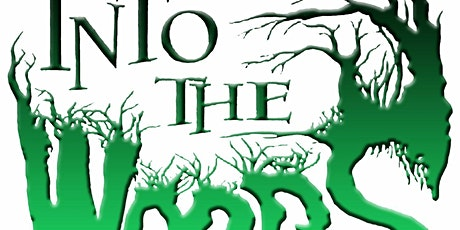 """""""Into the Woods"""" tickets"""