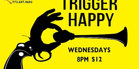 "Improv at The Annoyance: ""Trigger Happy"" tickets"