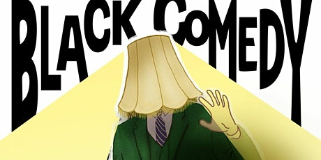 """Black Comedy"" tickets"