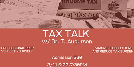 Tax Talk with Dr. T Augurson tickets