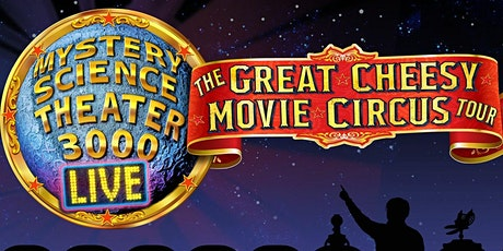 """""""Mystery Science Theater 3000 Live"""" tickets"""
