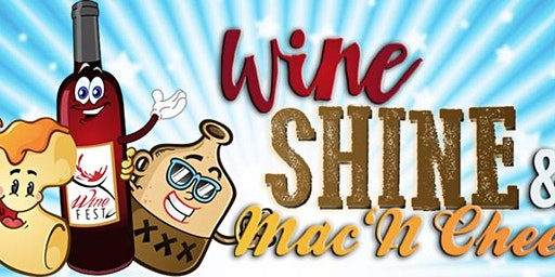 Wine Shine Mac 'n Cheese Fest