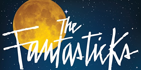 """""""The Fantasticks"""" tickets"""