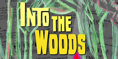 """Into the Woods"" tickets"