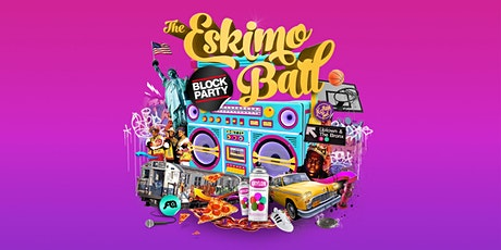 The Eskimo Ball 90's NYC Block Party - Morzine tickets