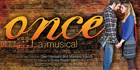 """Once"", a Musical tickets"
