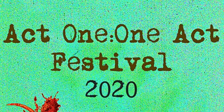 Act One: One Act Festival 2020 tickets
