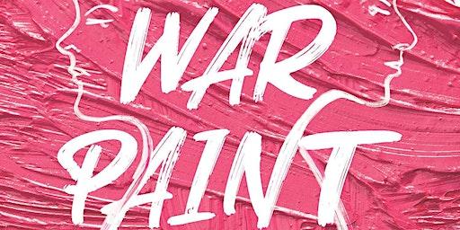 """""""War Paint"""""""