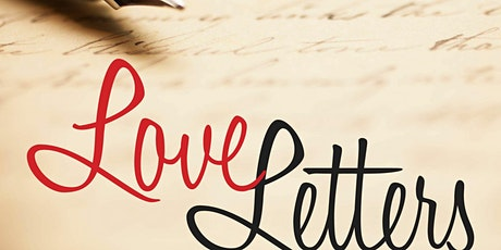 """""""Love Letters"""": Dinner & Show tickets"""