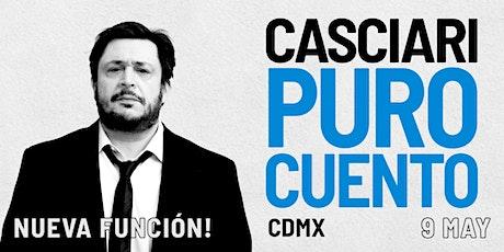 HERNÁN CASCIARI, «PURO CUENTO» — SÁB 9 MAYO, Ciudad de México boletos