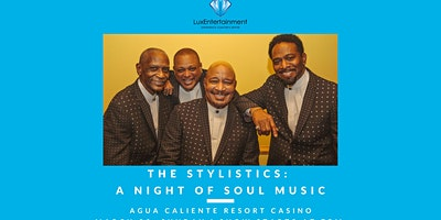 "The Stylistics: ""A Night of Soul Music"""