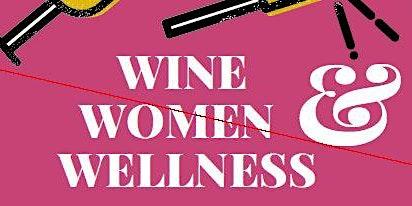 Wine, Women & Wellness