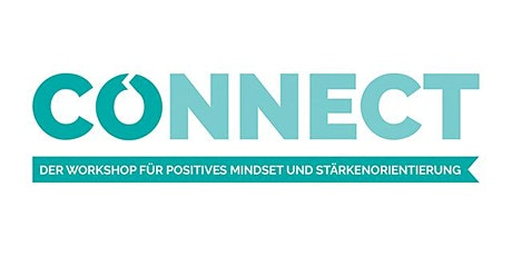 CONNECT – Der Workshop für positives Mindset und Stärkenorientierung Tickets
