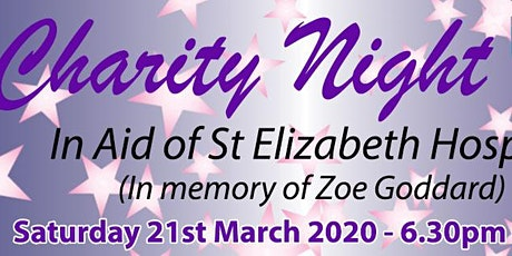 Charity night - in aid of St Elizabeth Hospice tickets