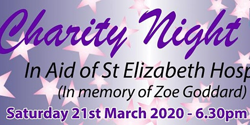 Charity night - in aid of St Elizabeth Hospice