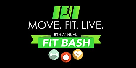 Move. Fit. Live. 5th Annual Fit Bash tickets