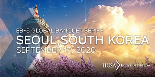 IIUSA Global Banquet Series: Seoul, South Korea