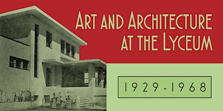 Art and Architecture at the Lyceum tickets