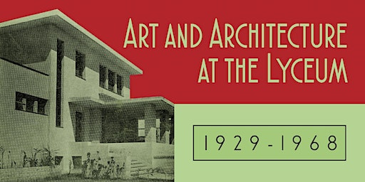 Art and Architecture at the Lyceum