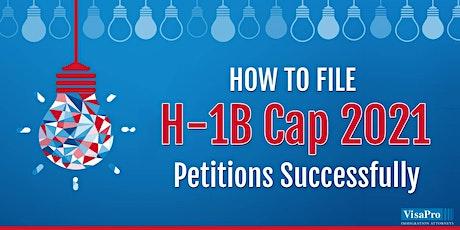 H-1B 2020 Cap Filings: Tips & Success Strategies tickets