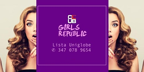 Every Saturday I The Club I Lista Uniglobe I ✆ 347 0789654 biglietti