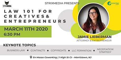 Law 101 For Creatives & Entrepreneurs tickets