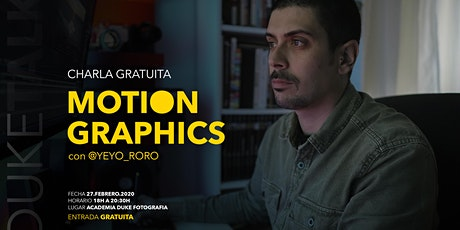 #DUKETALKS: Motion Graphics con @yeyo_roro entradas