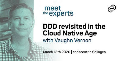 Meet the Experts: DDD revisited in the Cloud Nativ