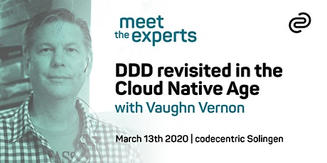 Meet the Experts: DDD revisited in the Cloud Native Age with Vaughn Vernon Tickets