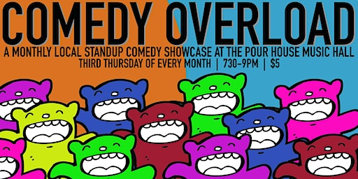 Comedy Overload: A Local Stand Up Comedy Showcase