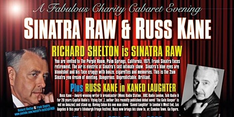 A Fabulous Charity Cabaret Evening with Sinatra Raw & Russ Kane tickets